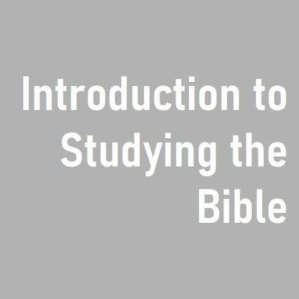Introduction to Studying the Bible - BSN