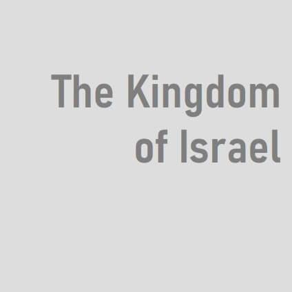 The Kingdom of Israel - BSN